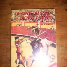 Tauromaquia: CÓRDOBA, JOSÉ LUÍS DE. LA 'GENTE DEL TORO' : DICHOS Y HECHOS. Lote 48448775