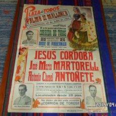 Tauromaquia: CARTEL TOROS ANTOÑETE JOSÉ MARÍA MARTORELL JESÚS CÓRDOBA PALMA MALLORCA 1954. 55X79 CMS. . Lote 48806989