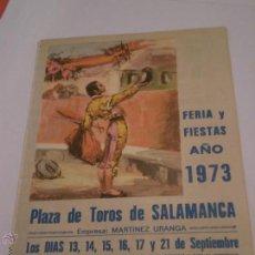 Tauromaquia: FERIA Y FIESTAS.PLAZA TOROS SALAMANCA.1973.CURRO ROMERO.EL VITI.PAQUIRRI.DOMINGUIN.LINARES.. Lote 49624012