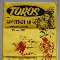 Tauromaquia: CARTEL TOROS EN SAN SEBASTIAN. SEMANA GRANDE, AÑO 1963. EN SEDA. Lote 121960002