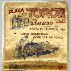Tauromaquia: CARTEL PLAZA DE TOROS DE BILBAO. AÑO 1957. IMPRESO EN SEDA. Lote 57187629