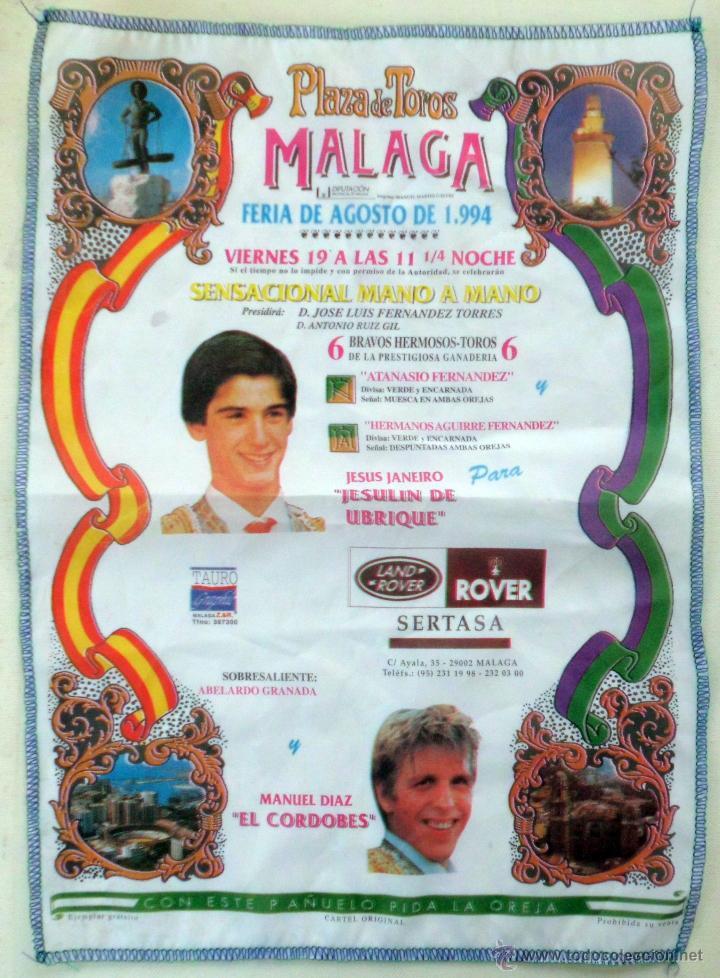 PAÑUELO DEL CARTEL ORIGINAL FERIA DE AGOSTO 1994 CON JESULIN DE UBRIQUE Y M.DIAZ EL CORDOBES (Coleccionismo - Tauromaquia)
