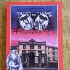 Tauromaquia: PLAZA DE TOROS DE GIJON. CIEN AÑOS DE HISTORIA. (1888-1988). JOSE MANUEL SIRGO DIAZ. TEMAS DE INVEST. Lote 101483275