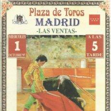 Tauromaquia: PROGRAMA OFICIAL DE MANO - EN LAS VENTAS -GRAN CORRIDA DE TOROS - 1 - 10 -1997. Lote 51009713