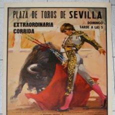 Tauromaquia: CARTEL PLAZA DE TOROS DE SEVILLA. CIRCA 1984. Lote 51547356
