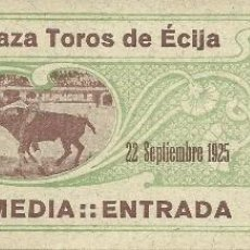 Tauromaquia: ENTRADA DE TOROS DE - ECIJA - SEVILLA . DEL 22 - SEPTBRE DE 1925- SOMBRA. Lote 51630679