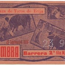 Tauromaquia: ENTRADA DE TOROS DE - ECIJA - SEVILLA . DEL 23 - SEPTBRE DE 1928- SOMBRA. Lote 51630756