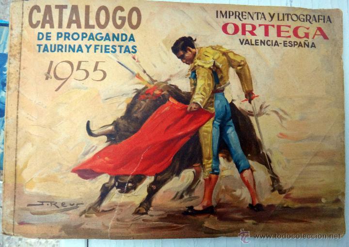 CATALOGO TOROS, IMPRENTA ORTEGA 1955 , PROPAGANDA TAURINA, CARTELITOS,PROSPECTOS, ENTRADAS ,ORIGINAL (Coleccionismo - Tauromaquia)