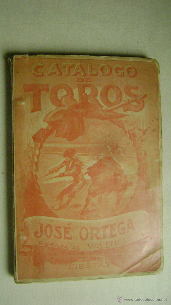 CATALOGO DE TOROS .JOSE ORTEGA.CALLE RUZAFA 45.VALENCIA.AÑO 1926.L-666 (Coleccionismo - Tauromaquia)