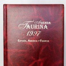 Tauromaquia: AGENDA TAURINA 1997- ESPAÑA, AMÉRICA, FRANCIA. Lote 52719813