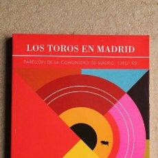 Tauromaquia: TOROS EN MADRID (LOS). PABELLÓN DE LA COMUNIDAD DE MADRID. EXPO' 92.. Lote 53792359