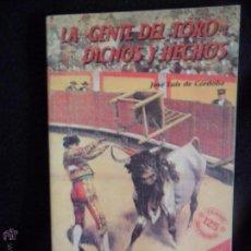 Tauromaquia: LA GENTE DEL TORO: DICHOS Y HECHOS, JOSÉ LUIS DE CÓRDOBA, ED. CAJASUR, 1989. Lote 54754329