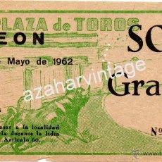 Tauromaquia: LEON,1962, ENTRADA CORRIDA DE TOROS. Lote 54974003