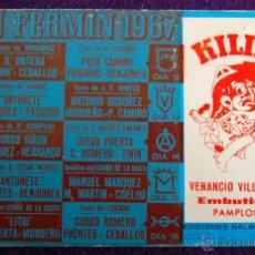 Tauromachie: SAN FERMIN 1967. PROGRAMA DE CORRIDAS DE TOROS. PUBLICIDAD KILIKI, EMBUTIDOS. CORRIDA-TAUROMAQUIA. Lote 54990423
