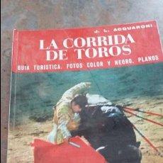 Tauromaquia: LA CORRIDA DE TOROS UNA GUIA TURISTICA. Lote 55902851