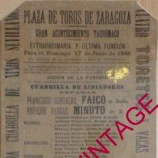 Tauromaquia: ZARAGOZA, 1888, CARTEL DE TOROS, FAICO Y MINUTO, UNA RAREZA,185X430MM. Lote 55924156