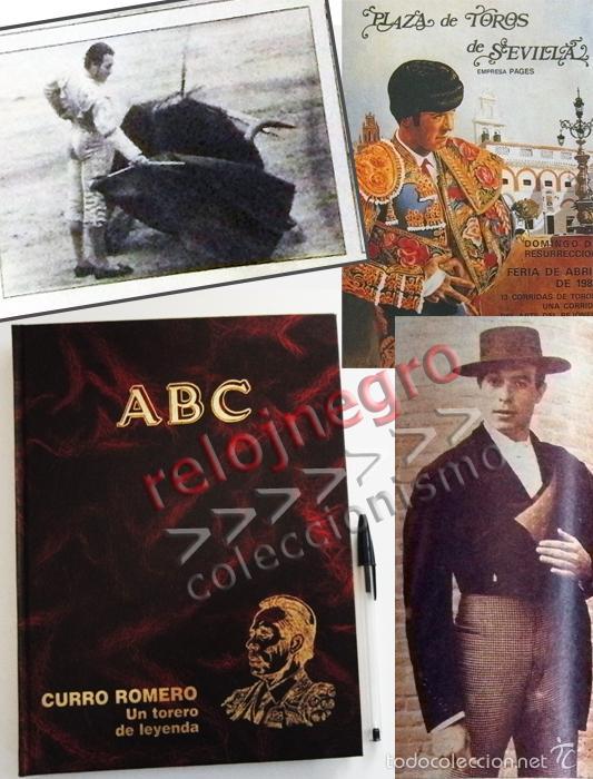 CURRO ROMERO UN TORERO DE LEYENDA ABC COMPLETO TAUROMAQUIA BIOGRAFÍA FOTOS CARTELES TOROS LIBRO (Coleccionismo - Tauromaquia)