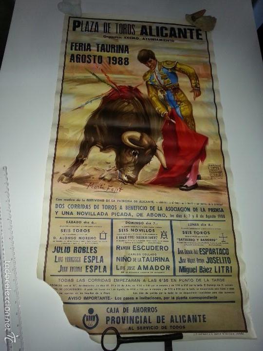 ANTIGUO CARTEL GRANDE PLAZA DE TOROS DE ALICANTE FERIA AGOSTO DE 1988 ESPLA (Coleccionismo - Tauromaquia)