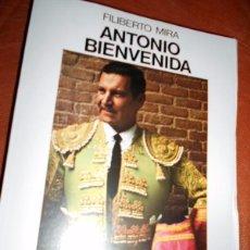 Tauromaquia: HISTORIA BIOGRAFICA DEL TORERO ANTONIO BIENVENIDA. Lote 56024132