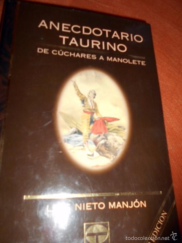 ANECDOTARIO TAURINO DE CÚCHARES Y MANOLETE (Coleccionismo - Tauromaquia)