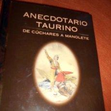 Tauromaquia: ANECDOTARIO TAURINO DE CÚCHARES Y MANOLETE. Lote 56025177