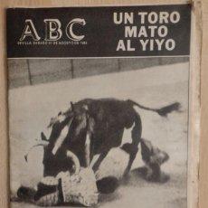 Tauromaquia: DIARIO ABC. SEVILLA 31 AGOSTO 1985. 'UN TORO MATO AL YIYO' MUERTE DEL TORERO.. Lote 56200449