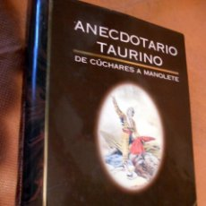 Tauromaquia: CURIOSO ANECDOTARIO DE CÚCHARES Y MANOLETE. Lote 56602474