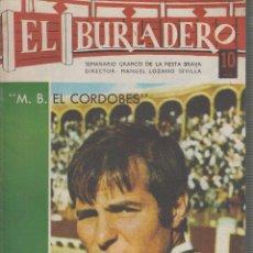 Tauromaquia: REVISTA EL BURLADERO Nº 174 JUNIO 1967 M. B. EL CORDOBES. Lote 57083410