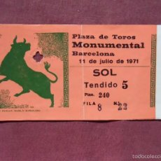 Tauromaquia: BARCELONA.PLAZA DE TOROS MONUMENTAL, ENTRADA 1971.. Lote 57155671
