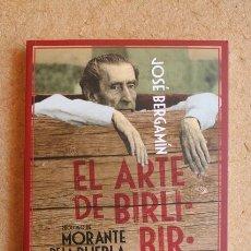 Tauromaquia: EL ARTE DE BIRLIBIRLOQUE. PRÓLOGO DE JOSÉ ANTONIO MORANTE. EPÍLOGO DE AZORÍN. BERGAMÍN (JOSÉ). Lote 291600343