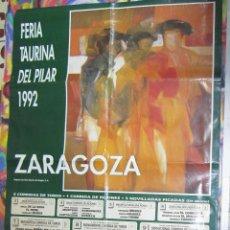 Tauromaquia: CARTEL. PLAZA DE TOROS DE ZARAGOZA. FERIA TAURINA DEL PILAR. 1992. VER. Lote 57296510