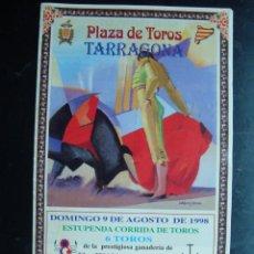 Tauromaquia: FOLLETO PROGRAMA CORRIDA TOROS TARRAGONA 1998 - ORTEGA CANO, RAFAEL CASTAÑETA - CANALES RIVERA. Lote 57309153