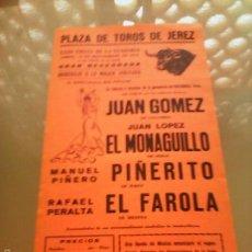 Tauromaquia: CARTEL DE TOROS EN JEREZ. AÑO 1970. EL MONAGUILLO, PIÑERITO, EL FAROLA.. Lote 57341607