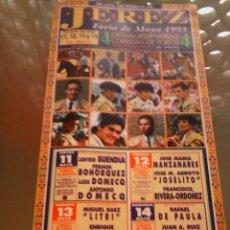 Tauromaquia: CARTEL DE TOROS EN JEREZ. AÑO 1995. LITRI, ENRIQUE PONCE, ESPARTACO, RIVERA ORDOÑEZ. . Lote 57350445