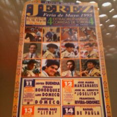 Tauromaquia: CARTEL DE TOROS EN JEREZ. AÑO 1995. RIVERA ORDOÑEZ, LITRI, ENRIQUE PONCE, ESPARTACO.. Lote 57350540