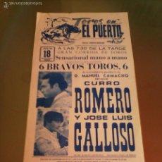 Tauromachie: CARTEL DE TOROS PUERTO SANTA MARIA. AÑO 1982. MANO A MANO DE CURRO ROMERO Y J.L. GALLOSO.. Lote 57448061