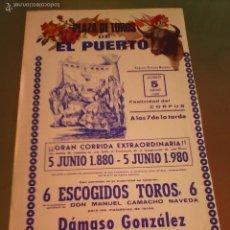 Tauromaquia: CARTEL DE TOROS EN EL PUERTO. AÑO 1980. DAMASO GONZALEZ, MANZANARES, NIÑO DELA CAPEA. . Lote 57449525