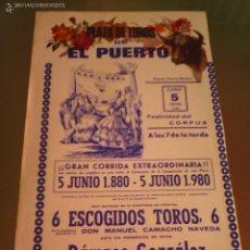 Tauromaquia: CARTEL DE TOROS EN EL PUERTO. AÑO 1980. DAMASO GONZALEZ, MANZANARES, NIÑO DELA CAPEA. . Lote 57449546
