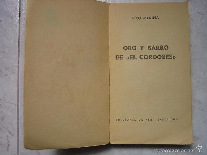 Tauromaquia: Libro taurino oro y barro d el cordobés por Tico Medina 1964 - Foto 2 - 57496146