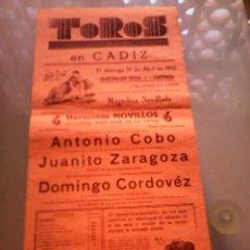 Tauromaquia: CARTEL DE TOROS EN CÁDIZ. AÑO 1952. ANTONIO COBO, JUANITO ZARAGOZA, DOMINGO CORDOVÉZ. . Lote 57608047