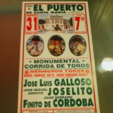 Tauromaquia: CARTEL DE TOROS EN EL PUERTO. AÑO 1994. J.L. GALLOSO, JOSELITO, FINITO DE CORDOBA. . Lote 57736716