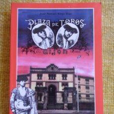 Tauromaquia: PLAZA DE TOROS DE GIJON. CIEN AÑOS DE HISTORIA. (1888-1988). JOSE MANUEL SIRGO DIAZ. TEMAS DE INVEST. Lote 54614513