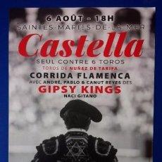 Tauromaquia: SEBASTIÁN CASTELLA - SAINTES MARIES DE LA MER - CORRIDA FLAMENCA CON LOS GIPSY KINGS - 2016. Lote 133159018