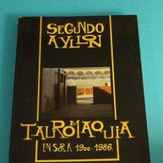 Tauromaquia: TAUROMAQUIA EN SORIA 1900 - 1986. SEGUNDO AYLLON RUBIO. Lote 58133846