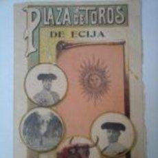 Tauromaquia: ANTIGUO PROGRAMA DE MANO DE LA PLAZA DE TOROS DE ECIJA. FERIA DE LA CIUDAD. AÑO 1913. Lote 58598631