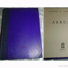 Tauromaquia: ARRUZA BIOGRAFIA DEL TORERO ALFREDO R. ANTIGUEDAD ED. ATLAS MADRID 1ª EDICION 1945 . Lote 58982825