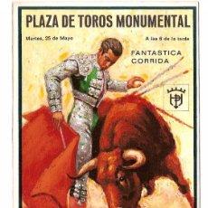 Tauromaquia: POSTAL CARTEL TAURINO PLAZA DE TOROS MONUMENTAL - ANTONIO ORDOÑEZ. Lote 59774120