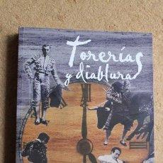 Tauromaquia: TORERÍAS Y DIABLURAS. PRÓLOGO DE CURRO ROMERO. SOTO DE PAULA (JESÚS) CÁDIZ, CANTO Y CUENTO, 2016.. Lote 168591516
