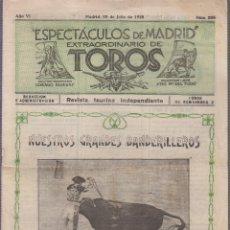 Tauromaquia: ESPECTACULOS DE MADRID Nº 285 REVISTA TAURINA INDEPENDIENTE JULIO 1928 , MAGRITAS, BANDERILLEROS . Lote 61072023