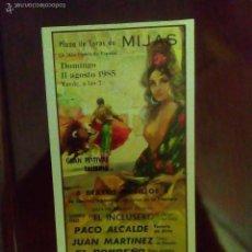 Tauromaquia: PLAZA TOROS MIJAS (MALAGA),GRAN FESTIVAL TAURINO 11 AGOSTO 1985. Lote 61177043